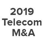 Image for 2019 Was a Big Year for Telecom Mergers and Acquisitions