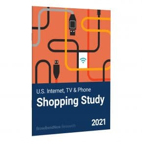 BroadbandNow Shopping Study Research