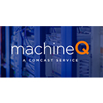 Image for Comcast MachineQ IoT Offering Gains Five New Customers