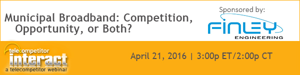 Municipal Broadband: Competition, Opportunity, or Both? Webinar